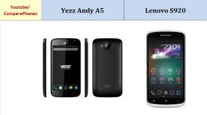 Yezz Andy A5 and Lenovo S920, Quick ...