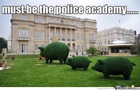 Police Academy by sixxisgod - Meme Center via Relatably.com