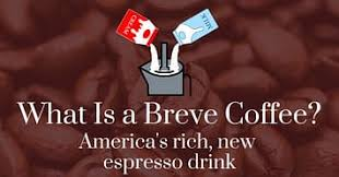 Breve coffee, or coffee breve, has now become a must for many coffee lovers with a sweet tooth. What Is A Breve Coffee America S Rich New Espresso Drink