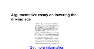argumentative essay on lowering the driving age google docs