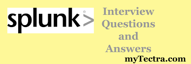 Splunk Interview Questions And Answers 2017 Mytectra Com