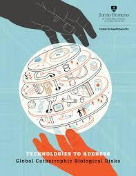 Technologies To Address Global Catastrophic Biological Risks