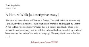 a nature walk a descriptive essay by toni seychelle hello poetry