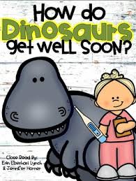 Get Well Soon Poster Close Read How Do Dinosaurs Get Well Soon