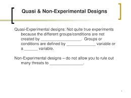 Experimental Vs Quasi Experimental Design Ppt Quasi Non Experimental Designs Powerpoint