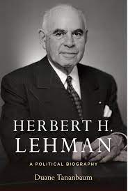 The Forgotten Legacy of Herbert Lehman - The New York Times