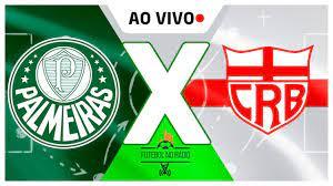 Palmeiras X CRB - AO VIVO - Copa do Brasil 2021 - 09/06/2021 - YouTube