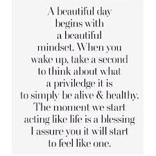 A Beautiful Day Begins With A Beautiful Mindset Qu