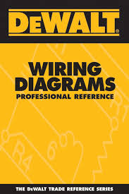 dewalt wiring diagrams professional reference dewalt trade dewalt wiring diagrams professional reference dewalt trade reference amazon co uk paul rosenberg american contractors educational services