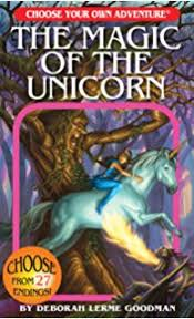 the magic of the unicorn choose your own adventure choose your own adventures