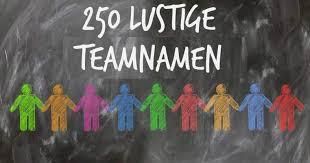 250 Lustige Teamnamen Für Chat Freizeit Sport Freewarede