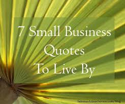 Small Quotes Classy 48 Small Business Quotes To Live By Sabrina's Admin Services