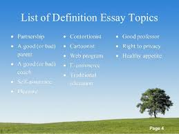 list of definitions essay topics powerpoint templates page 4 list of definition essay topics