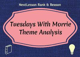 best teaching tuesdays morrie images  look at theme in mitch albom s beautiful book tuesdays morrie in this high school