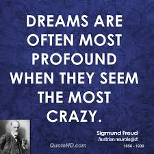 Freud Dream Quotes Best of Sigmund Freud Dreams Quotes QuoteHD
