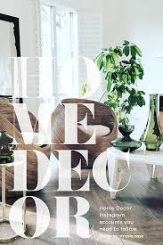 7 Home Decor Instagram Accounts to Follow | House Of Hipsters - On ...