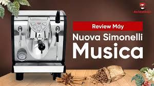 BARISTA SKILLS] Review và cách chọn máy pha cà phê Nuova Simonelli Musica -  YouTube
