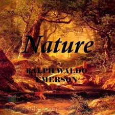 nature by ralph waldo emerson at loyal books nature by ralph waldo emerson