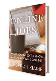 ebook online jobs what you need to know about working online get my ebook about online jobs today