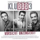 Bildergebnis f?r Album KLUBBB3 Du Schaffst Das Schon