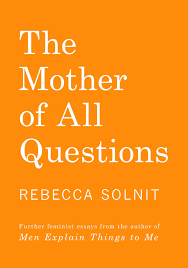 rebecca solnit on breaking silence as our mightiest weapon against rebecca solnit on breaking silence as our mightiest weapon against oppression ldquo