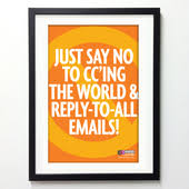 posters for the office. Office Posters - Just Say No To CC\u0027ing For The