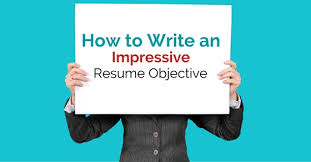 An Impressive Resumes How To Write An Impressive Resume Objective Wisestep