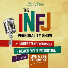 infj personality the infj personality show podcast podtail