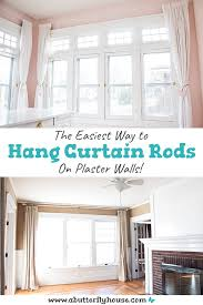 hanging curtains on plaster walls can be super difficult but hanging these curtain rods was