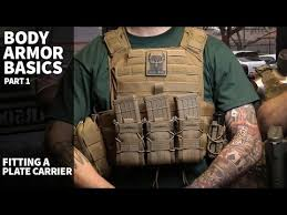 Plate Carrier Body Armor Basics Part 1 Fitting A Plate