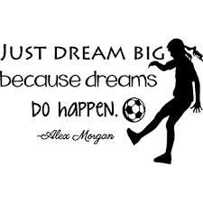 Amazon Alex Morgan Soccer Quote Girl's Vinyl Wall Decal Interesting Soccer Quotes