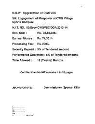 Yamuna sports complex happens to be one of the important and well known venues for the commonwealth games 2010, delhi. Fillable Online Dda Org E Tender Notice Engagement Of Manpower At Cwgvsc Dda Org Fax Email Print Pdffiller
