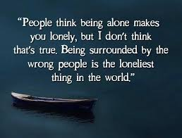 Quotes About Being Lonely Magnificent Being Alone Quotes People Thing Being Alone Makes You Lonely But