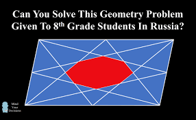 the octagon in a parallelogram can you solve this th grade  can you solve this 8th grade geometry problem from russia