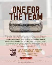 Eat Chipotle Fundraise For Baseball And Softball Teams Ic