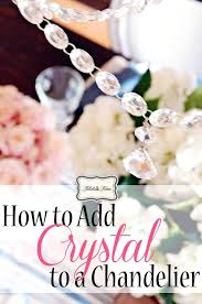 loose crystals for chandelier tidbits twine how to add crystal to loose chandelier crystals