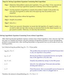 if the problem has more than one logarithm on either side of the equal sign then