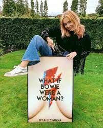 What if Bowie Were a Woman?' an interview with Kitty Riggs – Ignis MCR