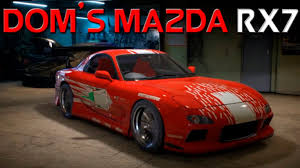 mazda rx7 fast and furious. need for speed 2015 the fast and furious domu0027s mazda rx7 customization custom wrap youtube rx7 a