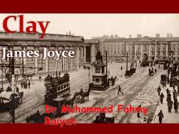 clay by james joyce analysis clayjames joyce dr mohammed fahmy