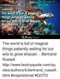 Waiting Quotes Extraordinary The Wor Is Ull Of Magical Things Patiently Waiting R For Our Wits To