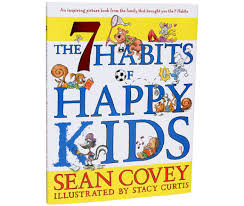 Good Habits Chart For School The 7 Habits Of Happy Kids Leader In Me