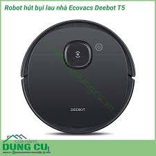 Robot hút bụi lau nhà Ecovacs Deebot T5