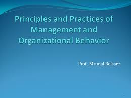 principles and practices of management and organizational behavior  principles and practices of management and organizational behavior