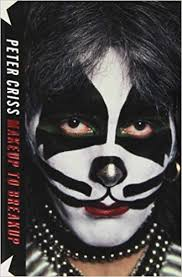 amazon makeup to breakup my life in and out of kiss 9781451620825 peter criss larry sloman books