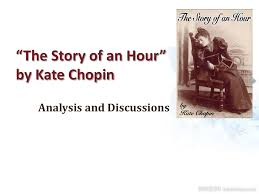 literary analysis the story of an hour kate chopin richard iii ap literary analysis the story of an hour kate chopin