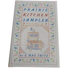 Prairie Kitchen Sampler by E. Mae Fritz : Colemans Collectibles | Ruby Lane