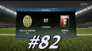 Hellas Verona vs Genoa!!! Calcio A Prediction! Fifa 18 Gameplay #82