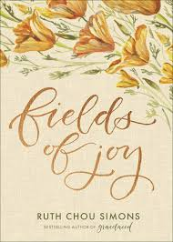 Fields of Joy: Simons, Ruth Chou: 9780736972178: Amazon.com: Books
