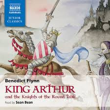 king arthur the knights of the round table unabridged naxos audiobooks
